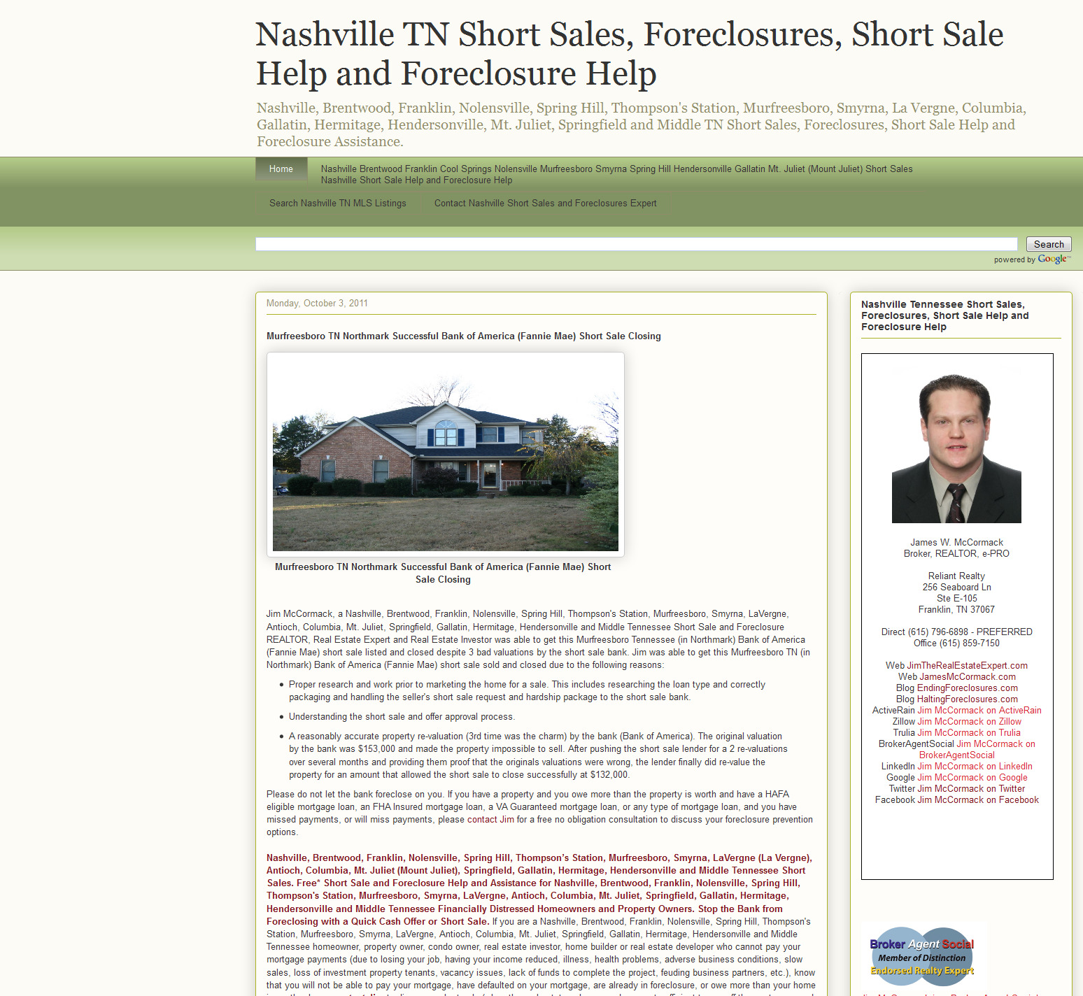 Nashville, Brentwood, Franklin, Nolensville, Spring Hill, Thompson's Station, Murfreesboro, Smyrna, LaVergne (La Vergne), Antioch, Columbia, Mt. Juliet (Mount Juliet), Springfield, Gallatin, Hermitage, Hendersonville and Middle Tennessee Short Sales, Foreclosures, Short Sale Help and Foreclosure Help.